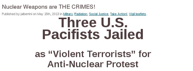 Três pacifistas presos como terrorristas