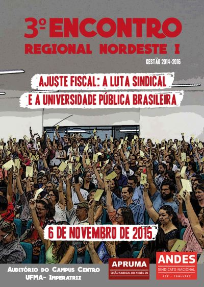 3º Encontro Regional NE I do ANDES sediado na APRUMA - Sindicato do docentes da Universidade Federal do Maranhão
