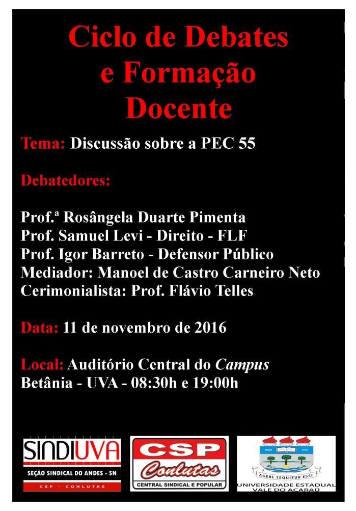 11 de Novembro em dos horários - no mesmo local - Auditório Central do Campus Betânia - 08:30h e 19:00h