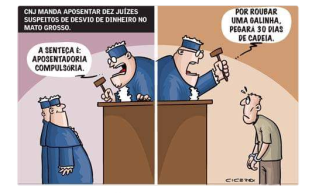 Juizes suspeitos de desvio de dinheiro ganham aposentadoria precoce, mas o fudido ladrão de galinha pega 30 dias de cadeia braba!